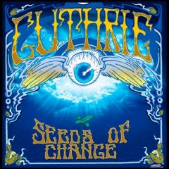 Seeds of Change Album by Guthrie
